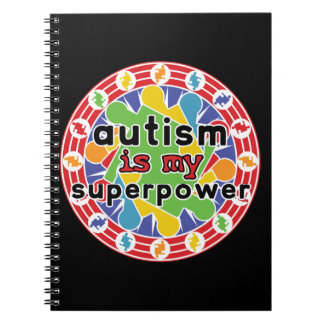 Autism is My Super Power Spiral Notebook