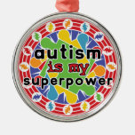 Autism is My Super Power Ornaments