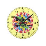 Autism is My Super Power Round Clocks
