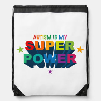 Autism Is My Superpower Drawstring Backpack