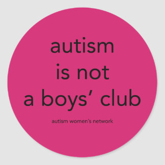 Autism is not a boys' club: stickers