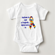 Autism is not a tragedy, ignorance is baby bodysuit