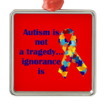 Autism is not a tragedy, ignorance is metal ornament