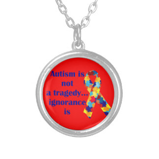 Autism is not a tragedy ignorance is personalized necklace