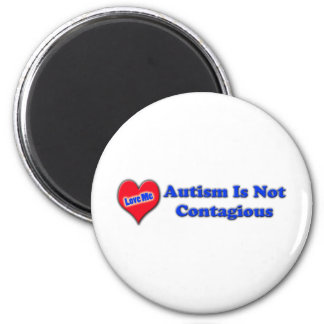 Autism Is Not Contagious 2 Inch Round Magnet