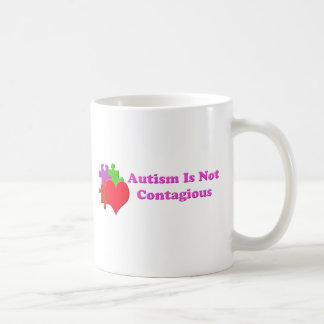Autism Is Not Contagious Coffee Mug