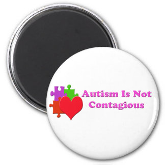 Autism Is Not Contagious Refrigerator Magnets