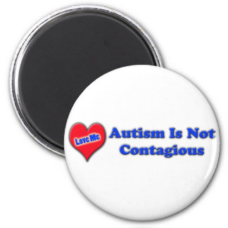 Autism Is Not Contagious Magnets