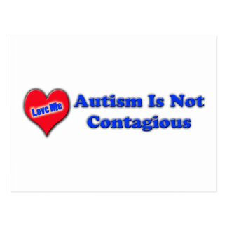 Autism Is Not Contagious Postcard