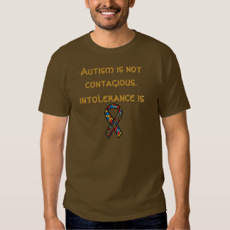 Autism is not contagious tee shirt