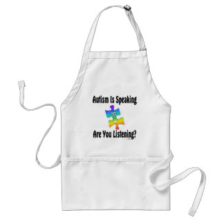 Autism Is Speaking Are You Listening? Adult Apron