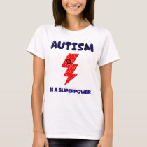Autism is superpower, mental condition health mind T-Shirt