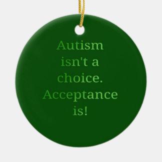 Autism isn't a choice (green ceramic ornament