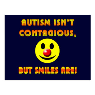 Autism Isn't Contagious But Smiles Are Postcards