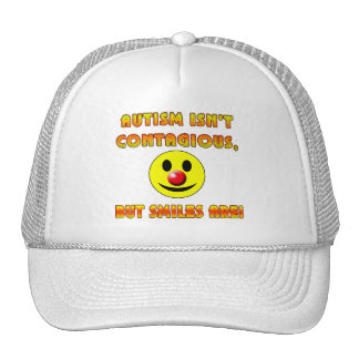 Autism Isn't Contagious But Smiles Are Trucker Hat