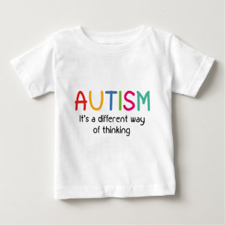 Autism It's A Different Way Of Thinking Baby T-Shirt