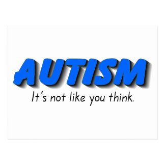 Autism Its Not Like You Think (Blue) Postcard