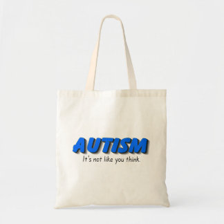 Autism Its Not Like You Think (Blue) Tote Bag
