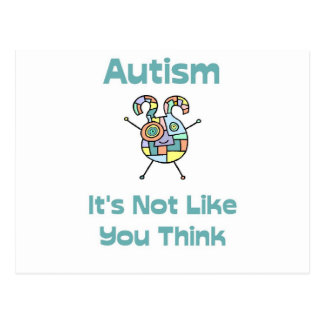 Autism: It's Not Like You Think Postcard