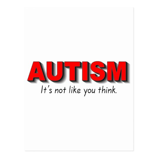 Autism Its Not Like You Think (Red) Postcard