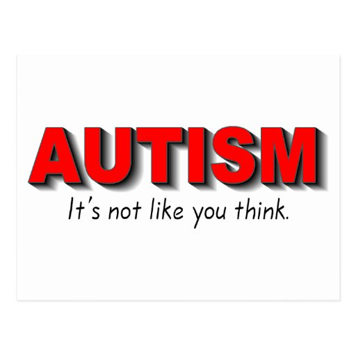 Autism Its Not Like You Think (Red) Postcards