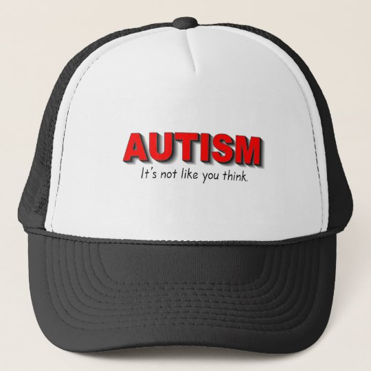 Autism Its Not Like You Think (Red) Trucker Hat