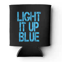 Autism Light It Up Blue Autism Awareness Can Cooler