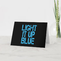 Autism Light It Up Blue Autism Awareness Card