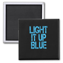 Autism Light It Up Blue Autism Awareness Magnet