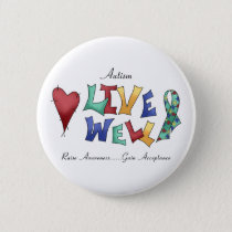 Autism- Live Well Button