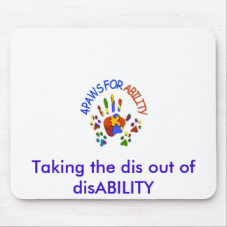 autism logo, Taking the dis out of disABILITY Mouse Pad