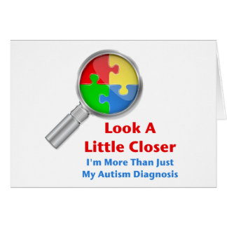 Autism Look Closer Card