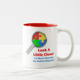 Autism Look Closer Two-Tone Coffee Mug