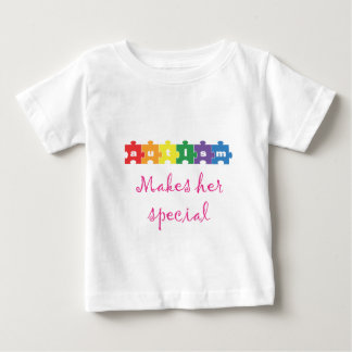 Autism Makes her special Baby T-Shirt
