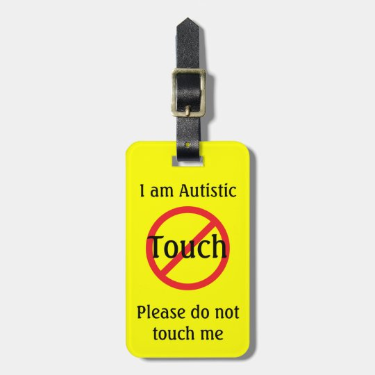 Autism Medic Alert Full Info No Touching Luggage Tag
