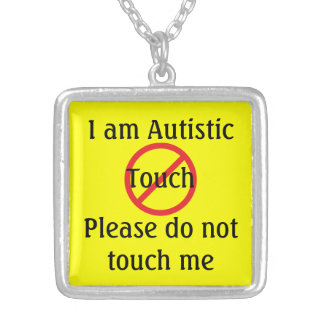 Autism Medic Alert No Touching Personalized Necklace