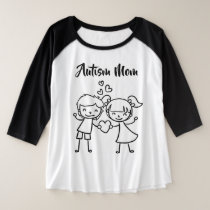 Autism Mom -3/4 Sleeve Raglan T-Shirt