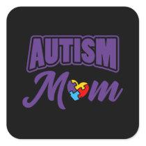 AUTISM MOM Autism Awareness Gift Autistic Kids Square Sticker
