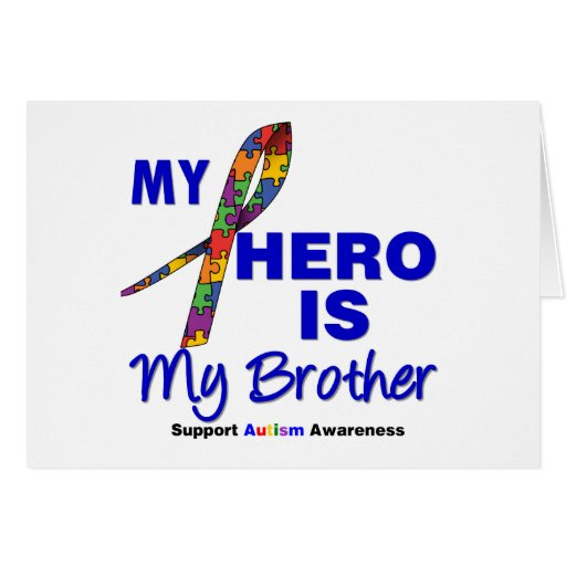 Autism My Hero is My Brother Greeting Cards