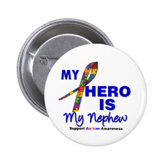 Autism My Hero is My Nephew Button