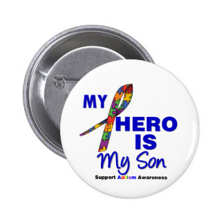 Autism My Hero is My Son Pinback Button