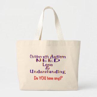 Autism needs love n understanding bag