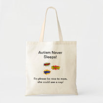 Autism never sleeps tote bag