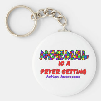 Autism Normal is a Dryer Setting Basic Round Button Keychain