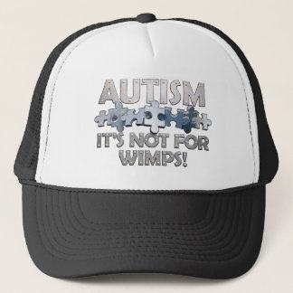 Autism: Not For Wimps Trucker Hat