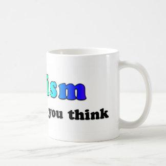 Autism: Not Like You Think Coffee Mug