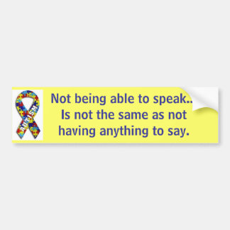 "Autism: ""Not Speaking"" Car Bumper Sticker"