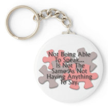 """Autism: Not Speaking"" Keychain"