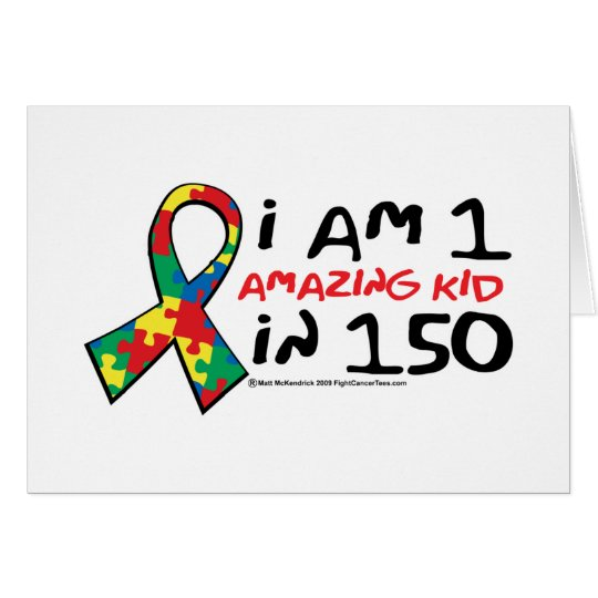 Autism: One Amazing Kid Card
