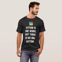Autism One Word Not One Autism Awareness T-Shirt